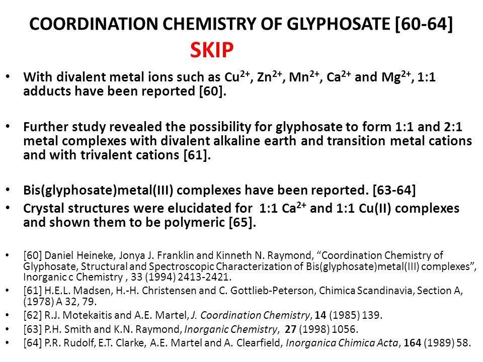 COORDINATION CHEMISTRY OF GLYPHOSATE [60-64]
